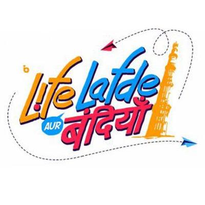 Life Lafde Aur Bandiyan