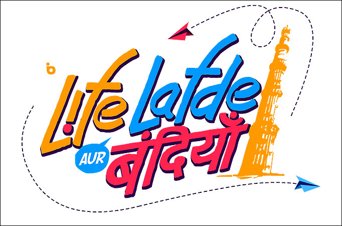 Life Lafde Aur Bandiyaan: A tale of three crazy friends and