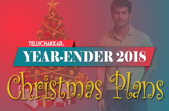 Television actors reveals their plans for Christmas
