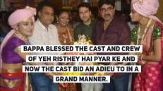 Shaheer-Rhea along with the cast of Yeh Rishtey Hain Pyar Ke bid adieu to Bappa