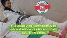Pooja Banerjee hospitalised; gets badly injured