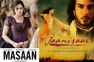 'Masaan' and 'Jaanisaar'