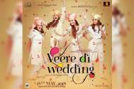 'Veere Di Wedding' all set to release on June 1