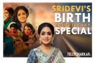 Sridevi's birth anniversary special