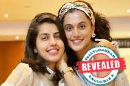 REVEALED! Taapsee Pannu's sister shares interesting details about the actress' wedding