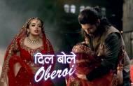 Are you enjoying Dil Bole Oberoi?