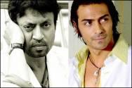 Irrfan Khan and Arjun Rampal
