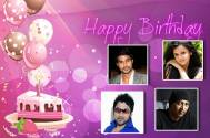 Happy Birthday to Farhan, Zeb, Jayshree and Vindu