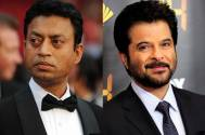 Irrfan Khan and Anil Kapoor