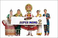 DID Super Moms Season 2