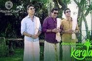 Vikas Khanna with Sanjeev (Kapoor) and Ranveer (Brar) in Kerala