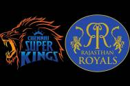 Chennai Super Kings and Rajasthan Royals