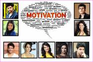 TV actors and their MOTIVATIONAL mantras