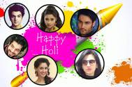 Find out who do TV celebs want to play Holi with...