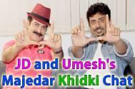 JD Majethia and Umesh Shukla