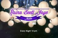 Raina Beeti Jaye- Jashn
