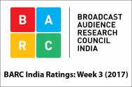 BARC India Ratings: Week 3 (2017)