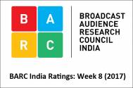 BARC India Ratings: Week 8 (2017)