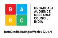 BARC India Ratings: Week 9 (2017)