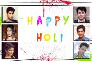Have a Safe Holi, say TV celebs