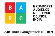 BARC India Ratings: Week 11 (2017)