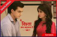 Kartik to throw Naira out of Goenka's house in Yeh Rishta