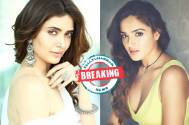 Karishma Tanna replaces Asmita Sood