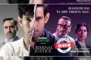 'Criminal Justice' better than 'Sacred Games'