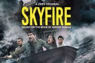 ZEE5's Skyfire