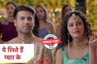 Yeh Rishtey Hain Pyaar Ke: Kunal's blackmailing game against Kuhu