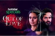 Hotstar Specials' unveils first look of new show based on infidelity: Out of Love