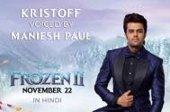 Frozen 2: Maniesh Paul lends his voice for the film