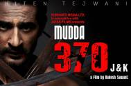 'Mudda 370 J&K' shot before abrogation of Article 370: Hiten Tejwani