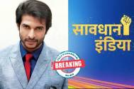 Ankur Nayyar to play a cop in Star Bharat's Savdhaan India