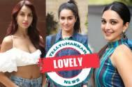 Nora Fatehi, Shraddha Kapoor and Kiara Advani
