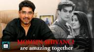 Mohsin-Shivangi are simply amazing in real and reel life- Rajan Shahi