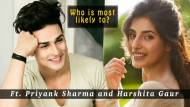 Priyank Sharma and Harshita Gaur