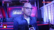 I do not worry about the time slot: Sandiip Sikand