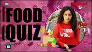 Dipika Singh takes up the Food Quiz ft. Kitchen Champions