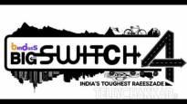 Sneak peek into Big Switch 4