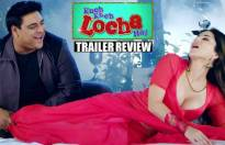 'Kuch Kuch Locha Hai' trailer released