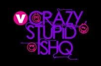 Crazy Stupid Ishq