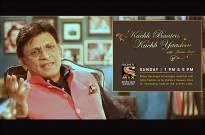 Kuch Baatein Kuch Yaadein with Annu Kapoor