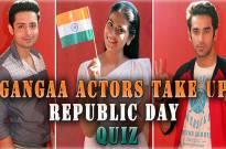 #RepublicDay Special: Gangaa and Sagar take up a fun quiz