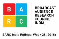 BARC India Ratings: Week 28 (2016)