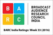BARC India Ratings: Week 33 (2016)