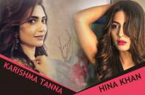 Karishma Tanna and Hina Khan