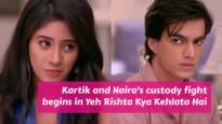 Kartik-Naira to fight for Kairav's custody in Yeh Rishta Kya Kehlata Hai
