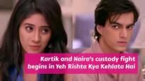 Kartik-Naira to fight for Kairav's custody in Yeh Rishta Kya Kehlata Hai