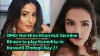Jasmin Bhasin is the new Komolika in Kasautii Zindagii Kay